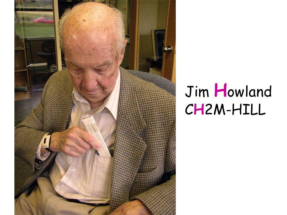 Jim H owland CH2M-HILL