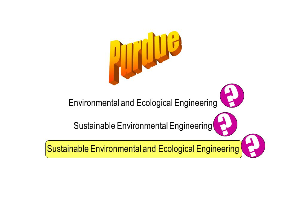 Environmental and Ecological Engineering Sustainable Environmental Engineering Sustainable Environmental and Ecological Engineering .