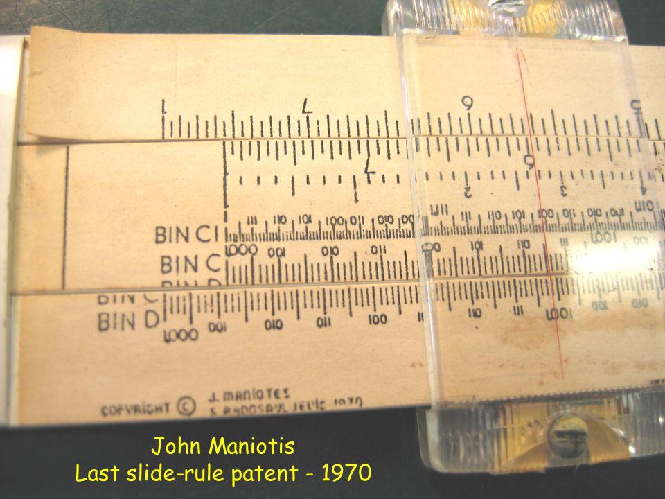 John Maniotis Last slide-rule patent - 1970