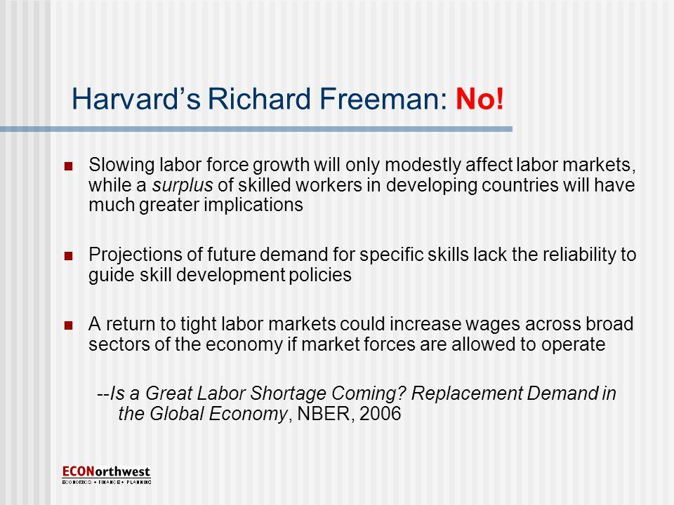 Harvard's Richard Freeman: No.