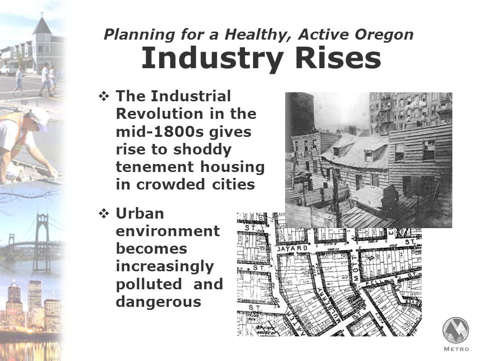 Planning for a Healthy, Active Oregon Portland's Backlash  In Portland, a backlash forms against a plan for massive freeway building that is already destroying urban neighborhoods