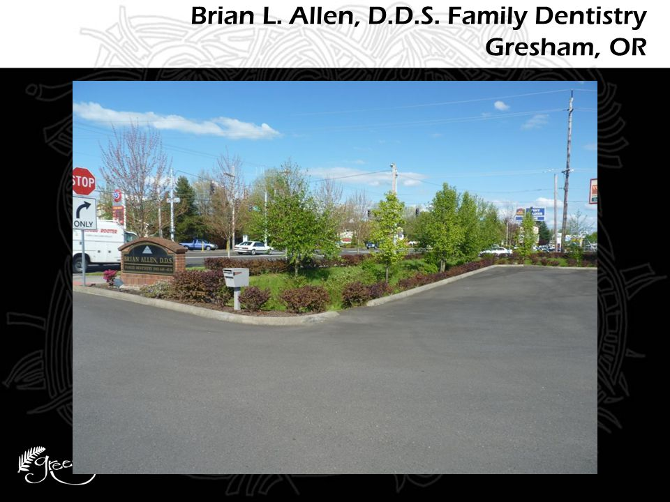 Brian L. Allen, D.D.S. Family Dentistry Gresham, OR