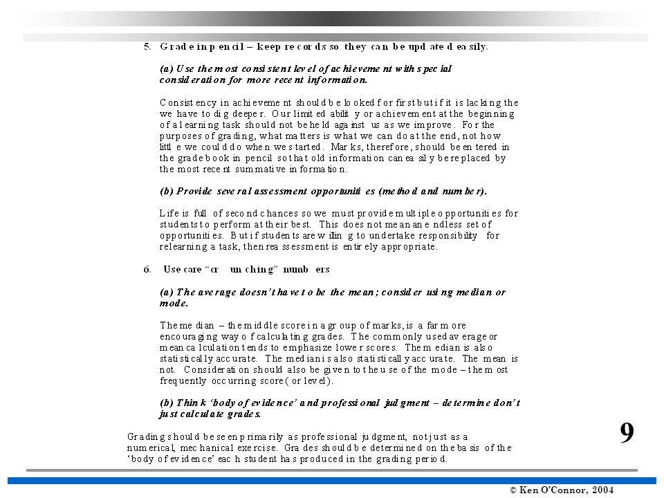 © Ken O'Connor, 2004 Shorewood School District, WI 18 Guideline #1