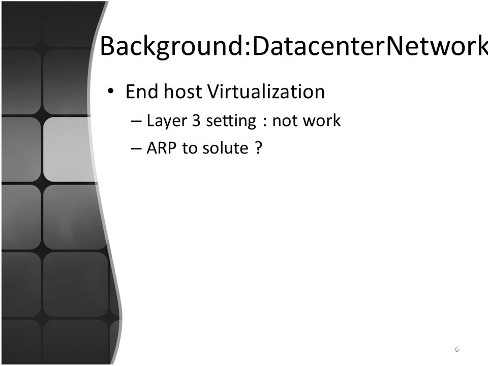 End host Virtualization – Layer 3 setting : not work – ARP to solute .