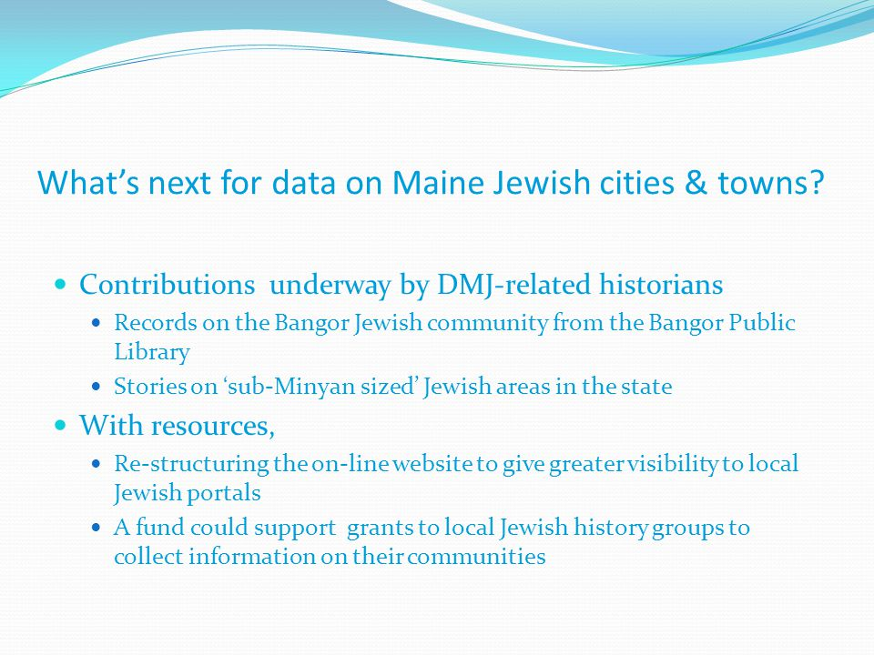 What's next for data on Maine Jewish cities & towns.