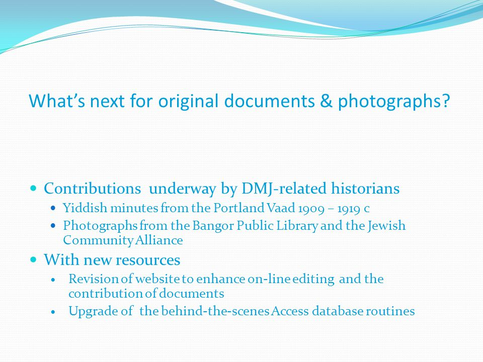 What's next for original documents & photographs.