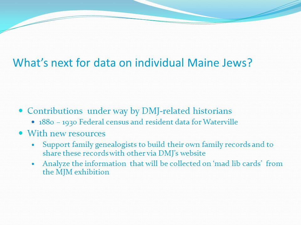 What's next for data on individual Maine Jews.