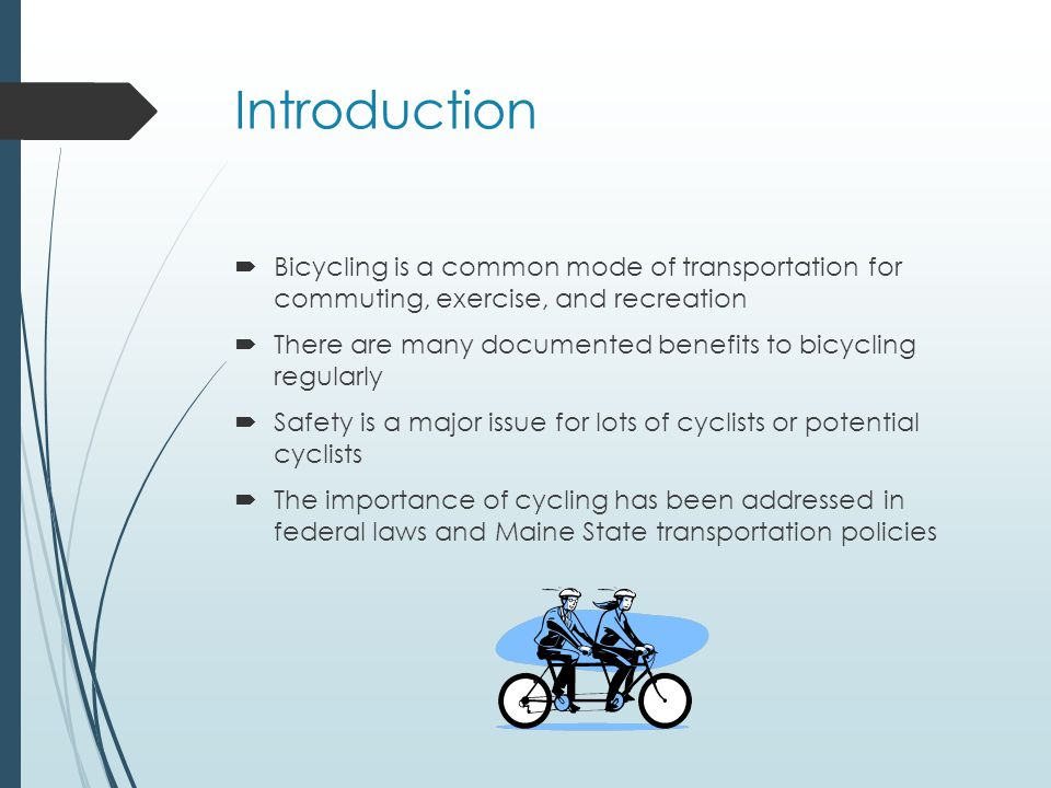 Federal Policy  United States Department of Transportation Policy Statement on Bicycle and Pedestrian Accommodation  acknowledges importance of cycling as an alternative to driving a car;  recommends transportation agencies go beyond the minimum requirements for incorporating bicycling into long-term planning; and  recommends other entities, such as state and local governments and planning agencies, adopt similar policies.