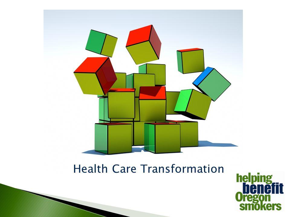 Health Care Transformation