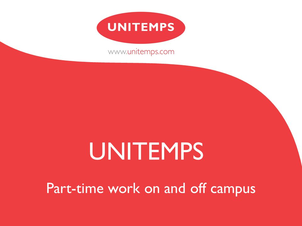 Part-time work on and off campus UNITEMPS