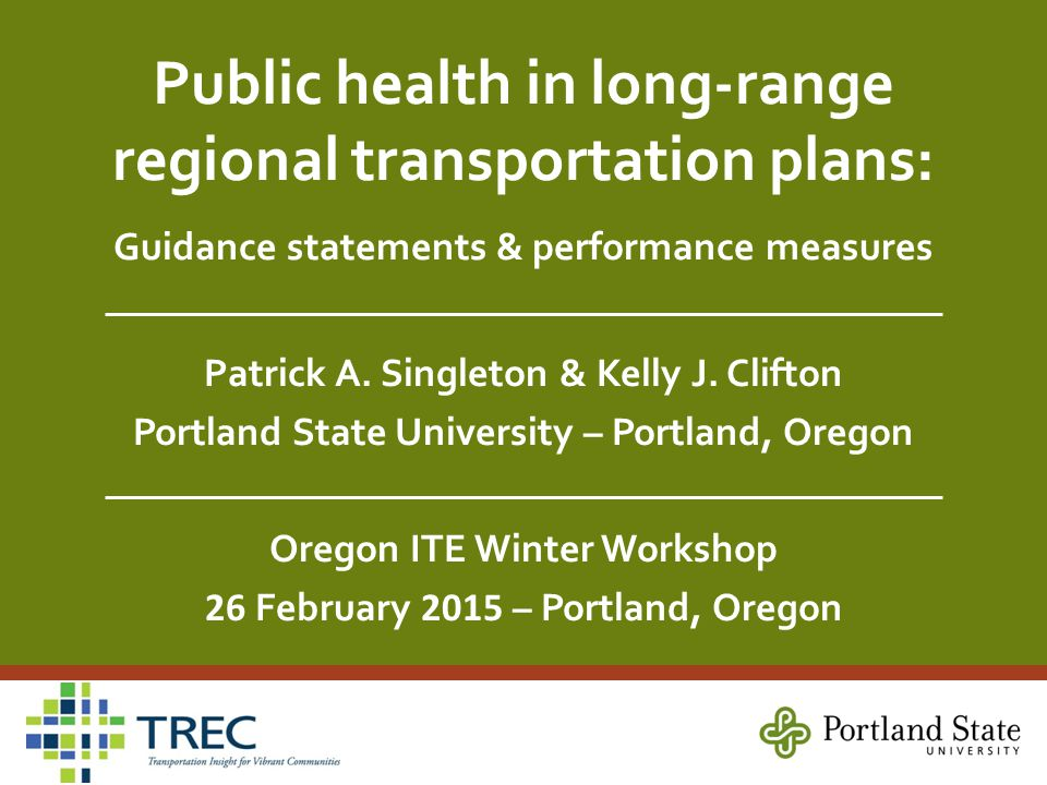 Public health in long-range regional transportation plans: Guidance statements & performance measures Patrick A.
