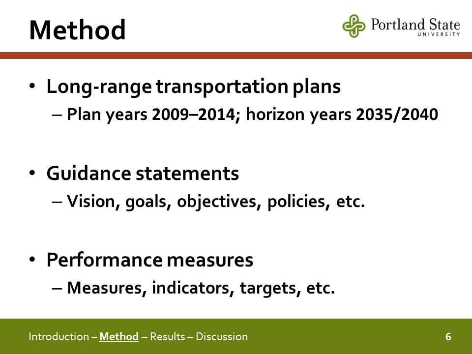 Method Long-range transportation plans – Plan years 2009–2014 ; horizon years 2035/2040 Guidance statements – Vision, goals, objectives, policies, etc.