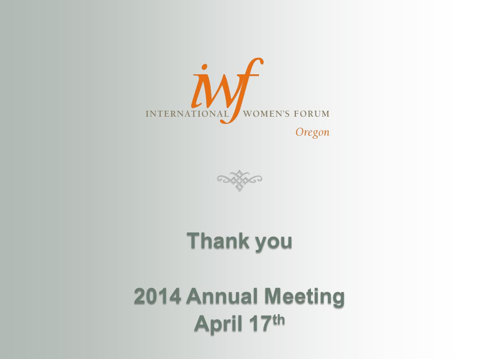 Thank you 2014 Annual Meeting April 17 th