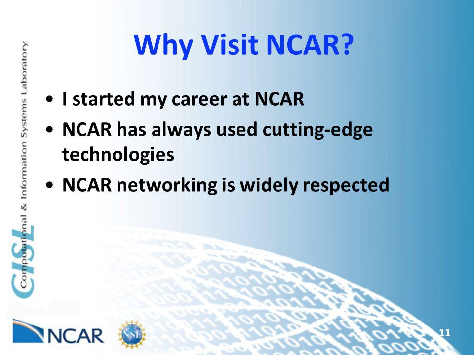 Why Visit NCAR.