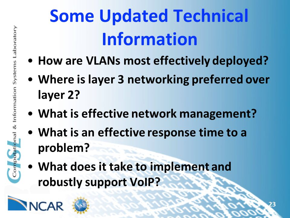 Some Updated Technical Information How are VLANs most effectively deployed.