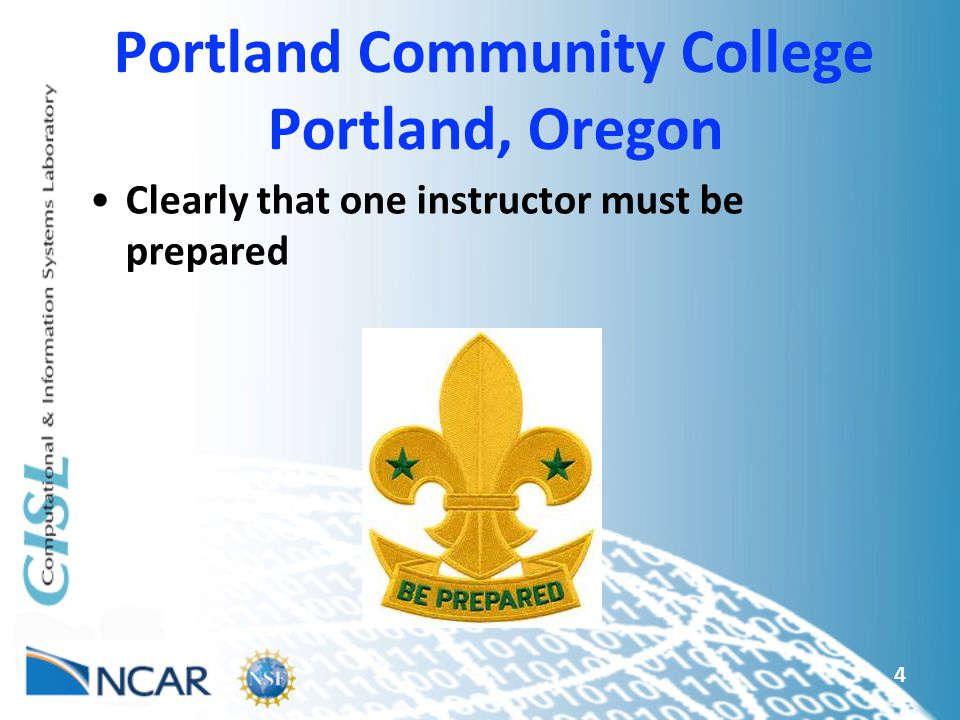 Portland Community College Portland, Oregon Clearly that one instructor must be prepared 4