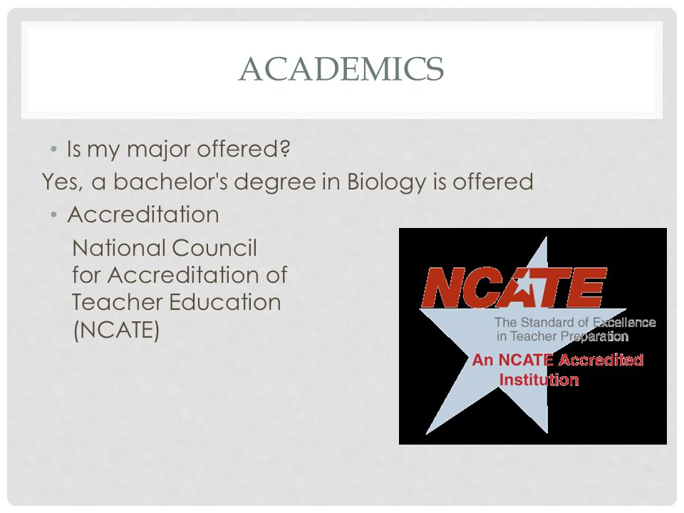 ACADEMICS Is my major offered.