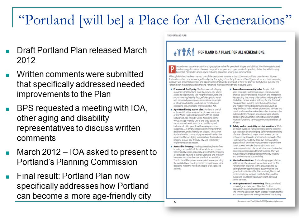 """Portland [will be] a Place for All Generations"" Draft Portland Plan released March 2012 Written comments were submitted that specifically addressed n"
