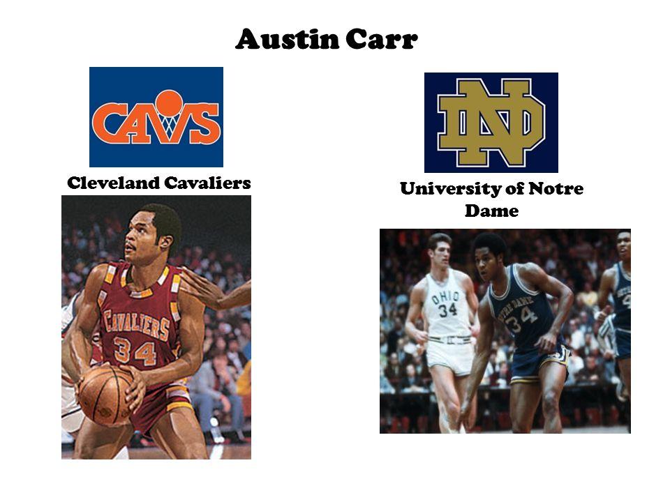 Austin Carr Cleveland Cavaliers University of Notre Dame