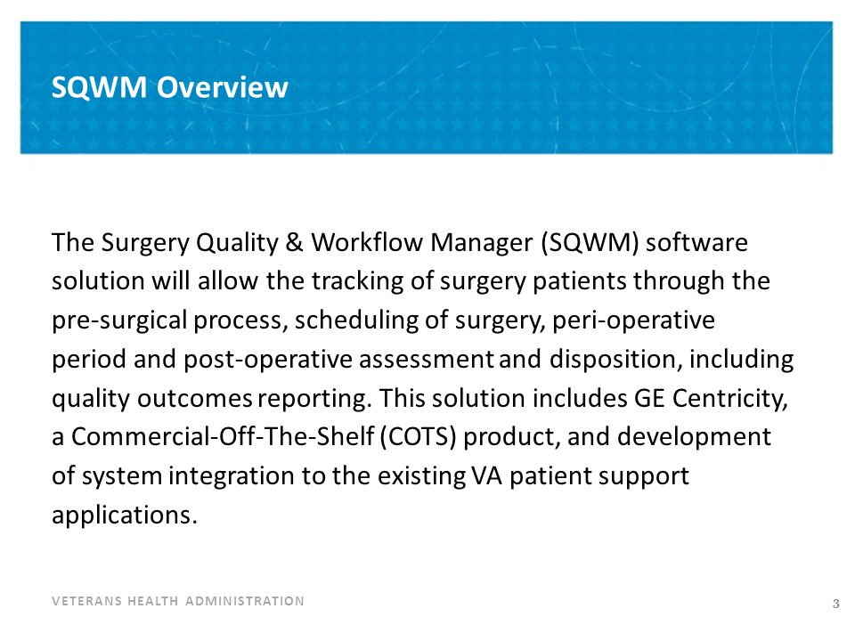 VETERANS HEALTH ADMINISTRATION SQWM Access – Install Group Selection SQWM Users will select the SQWM install instance associated with their hospital PROD Notional approach depicted that would enable users to identify their hospital location on a map.