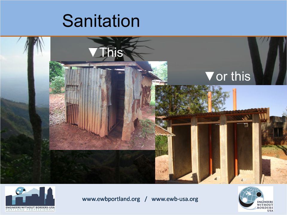 Sanitation ▼This ▼or this