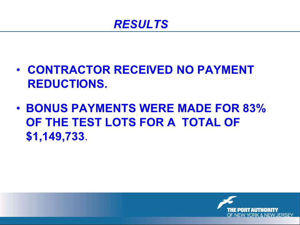RESULTS CONTRACTOR RECEIVED NO PAYMENT REDUCTIONS.