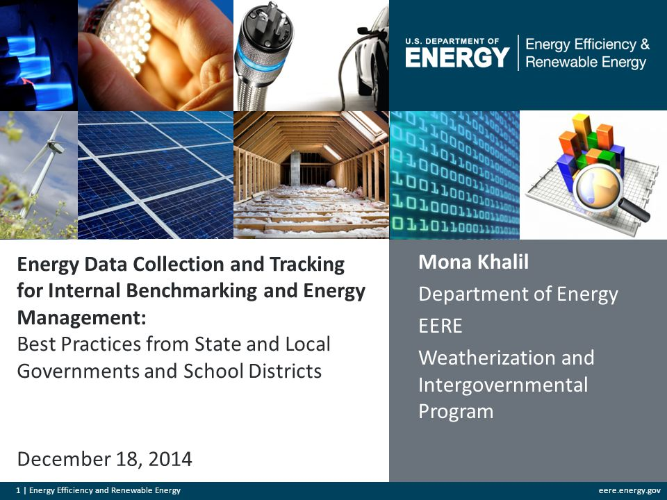 1 | Energy Efficiency and Renewable Energyeere.energy.gov Energy Data Collection and Tracking for Internal Benchmarking and Energy Management: Best Pr