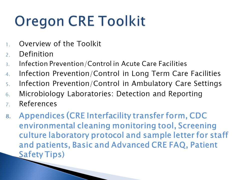 1. Overview of the Toolkit 2. Definition 3. Infection Prevention/Control in Acute Care Facilities 4. Infection Prevention/Control in Long Term Care Fa