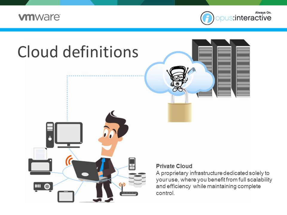 Hybrid Cloud A mix-and-match approach that creates an ideal infrastructure of public and private network layers to achieve business agility, budget and data security.