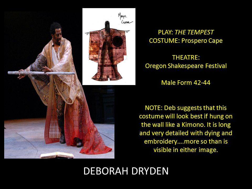 BIO for DEBORAH M DRYDEN: Deborah Dryden recently designed costumes for Robert Schenkkan's All The Way on Broadway.