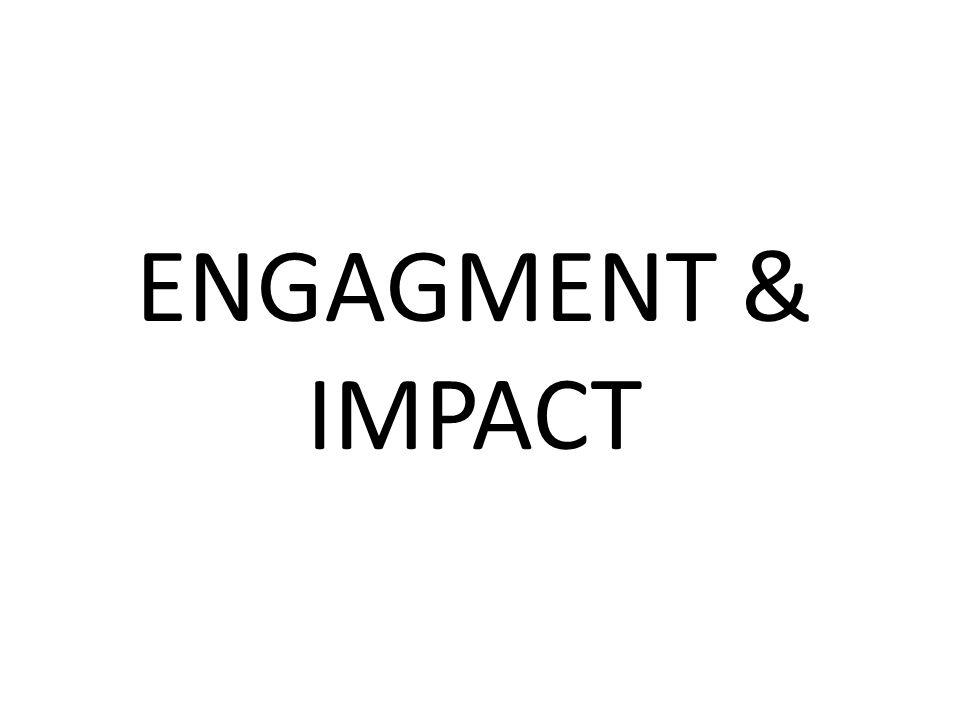 ENGAGMENT & IMPACT
