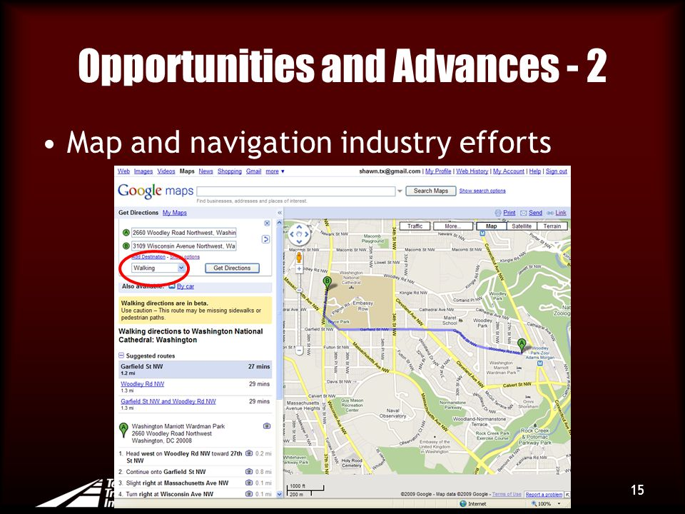 Opportunities and Advances - 2 Map and navigation industry efforts 15