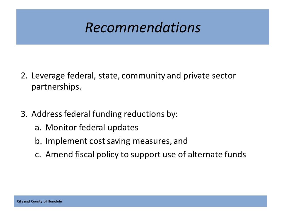 City and County of Honolulu Recommendations 4.