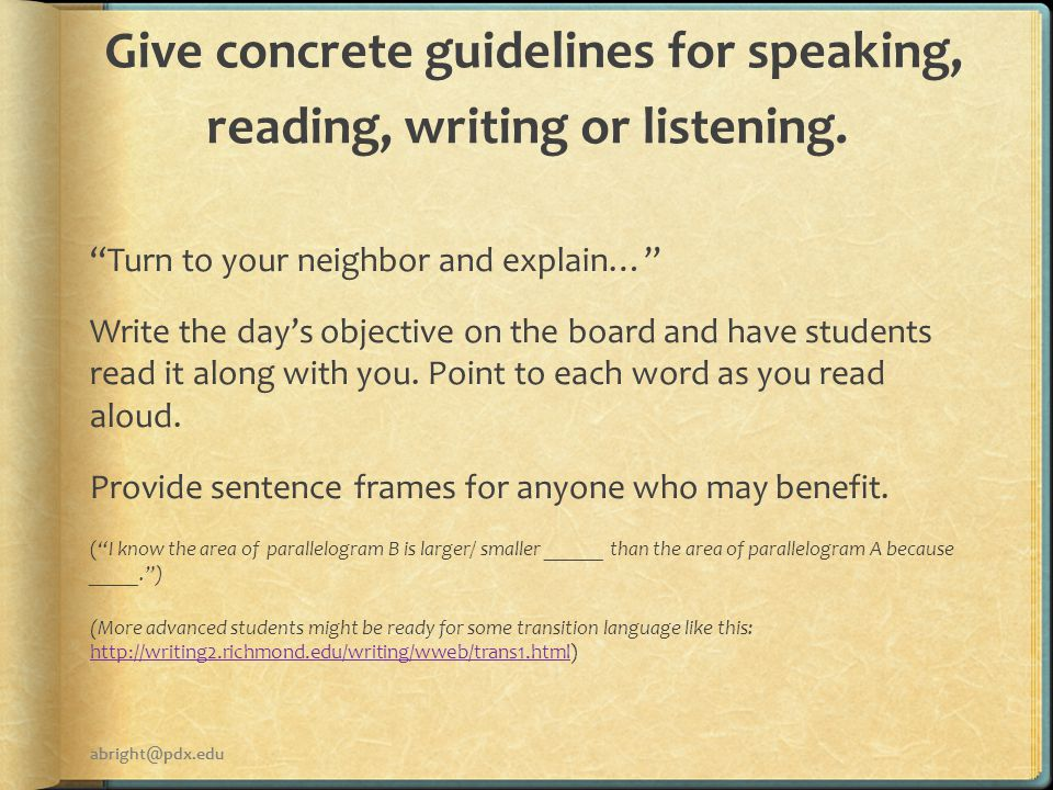 Give concrete guidelines for speaking, reading, writing or listening.