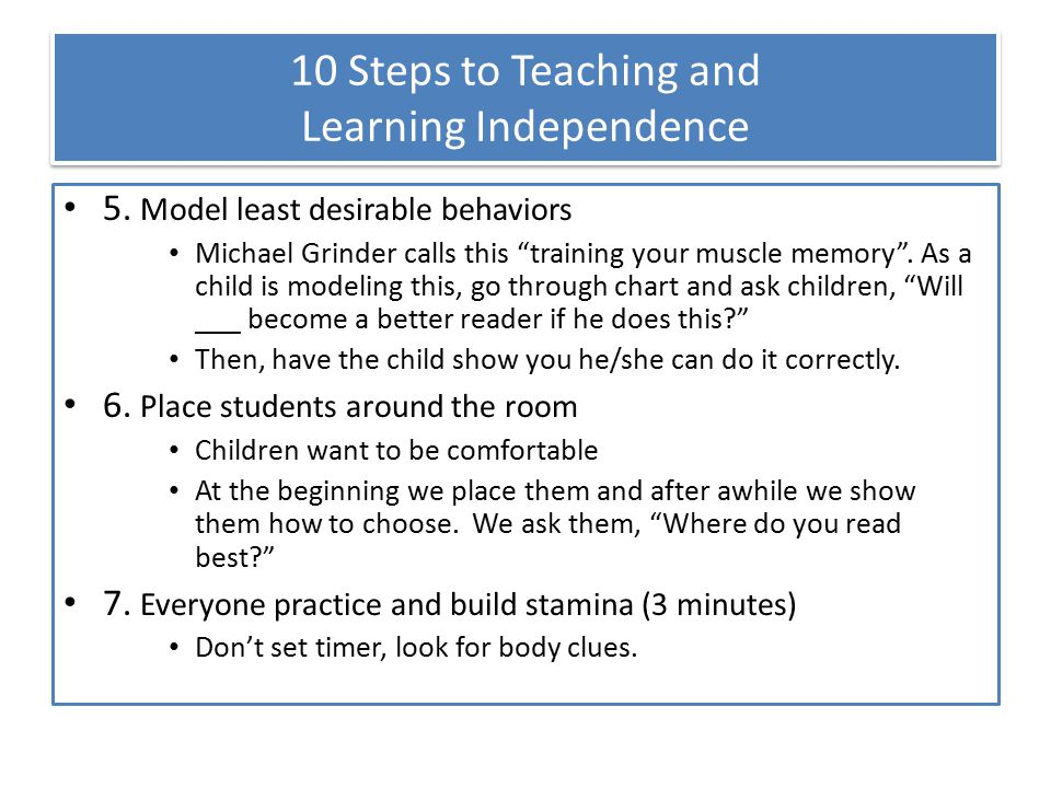 10 Steps to Teaching and Learning Independence 5.