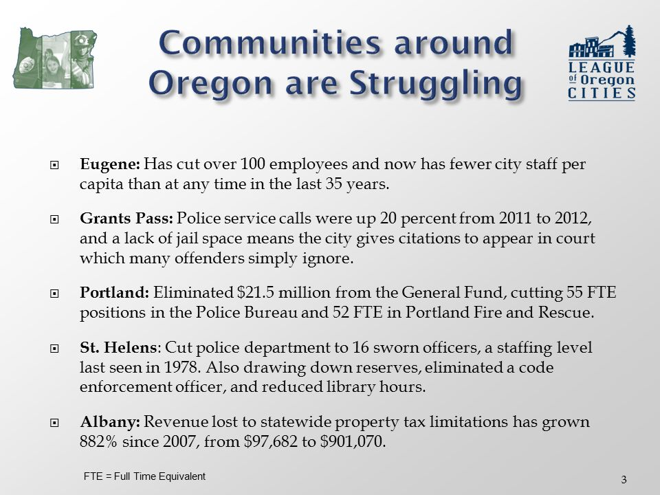  Eugene: Has cut over 100 employees and now has fewer city staff per capita than at any time in the last 35 years.