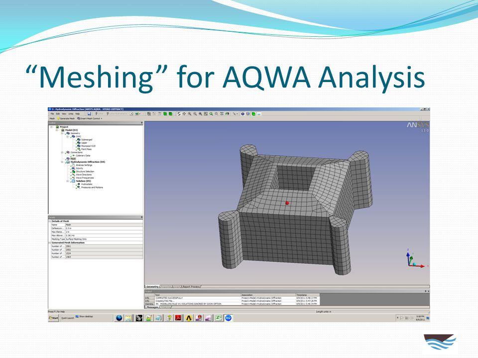 """Meshing"" for AQWA Analysis"
