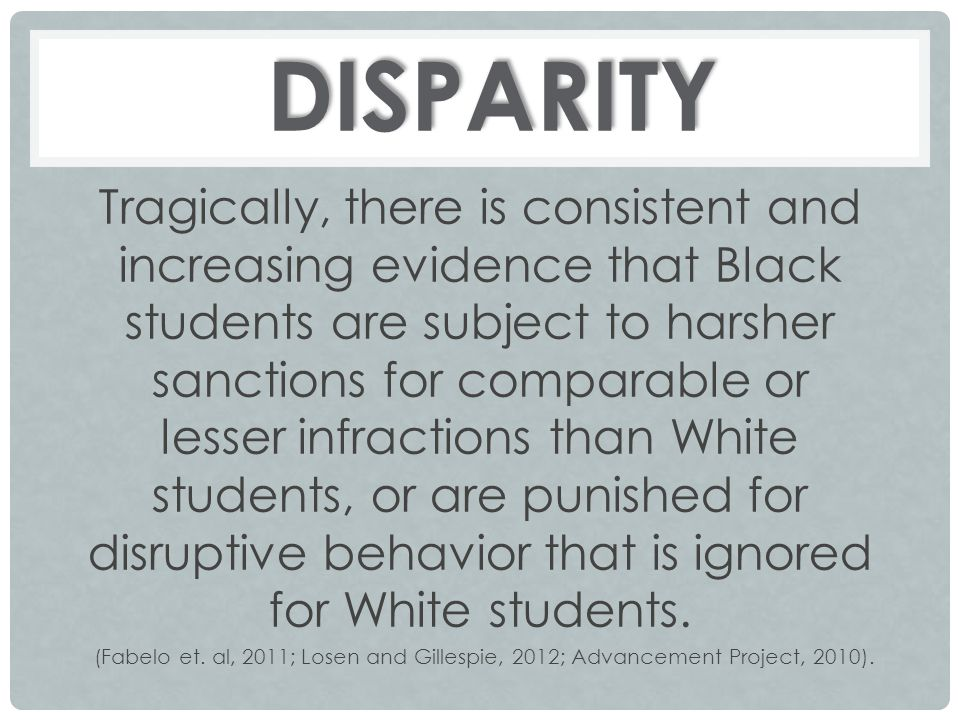 Tragically, there is consistent and increasing evidence that Black students are subject to harsher sanctions for comparable or lesser infractions than