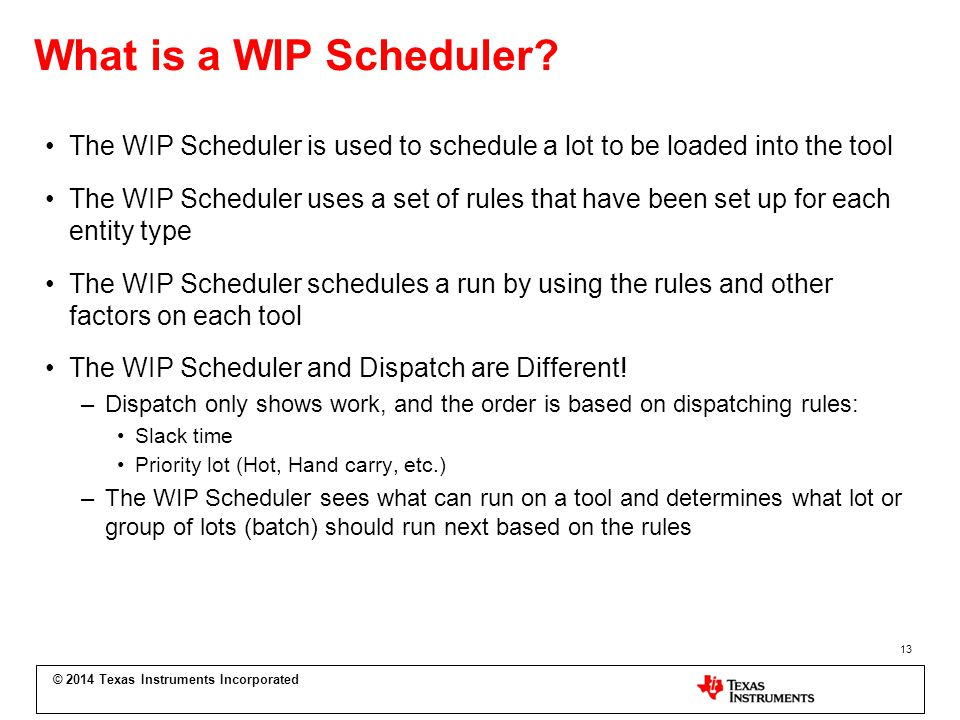 What is a WIP Scheduler.