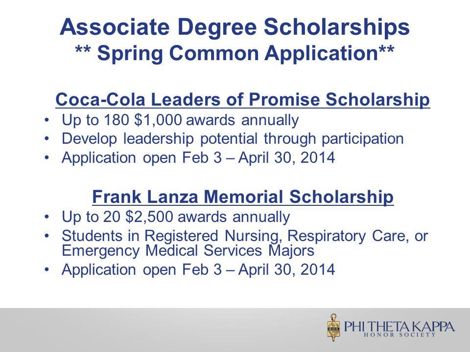 Associate Degree Scholarships ** Spring Common Application** Richard L.
