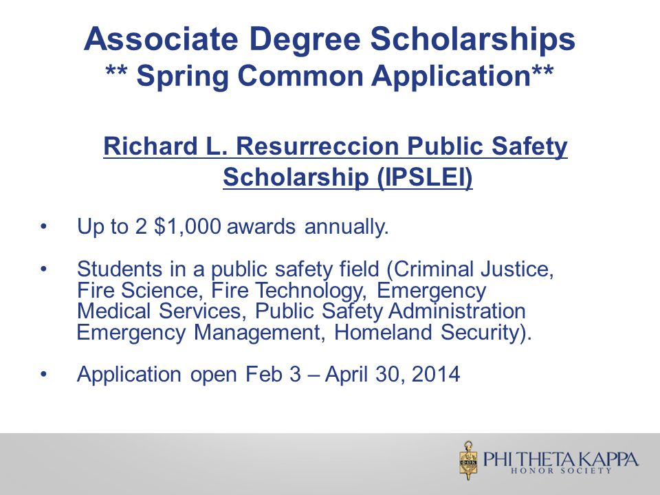 Associate Degree Scholarships ** Spring Common Application** Richard L.