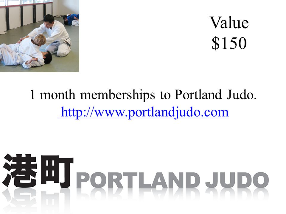 1 month memberships to Portland Judo.