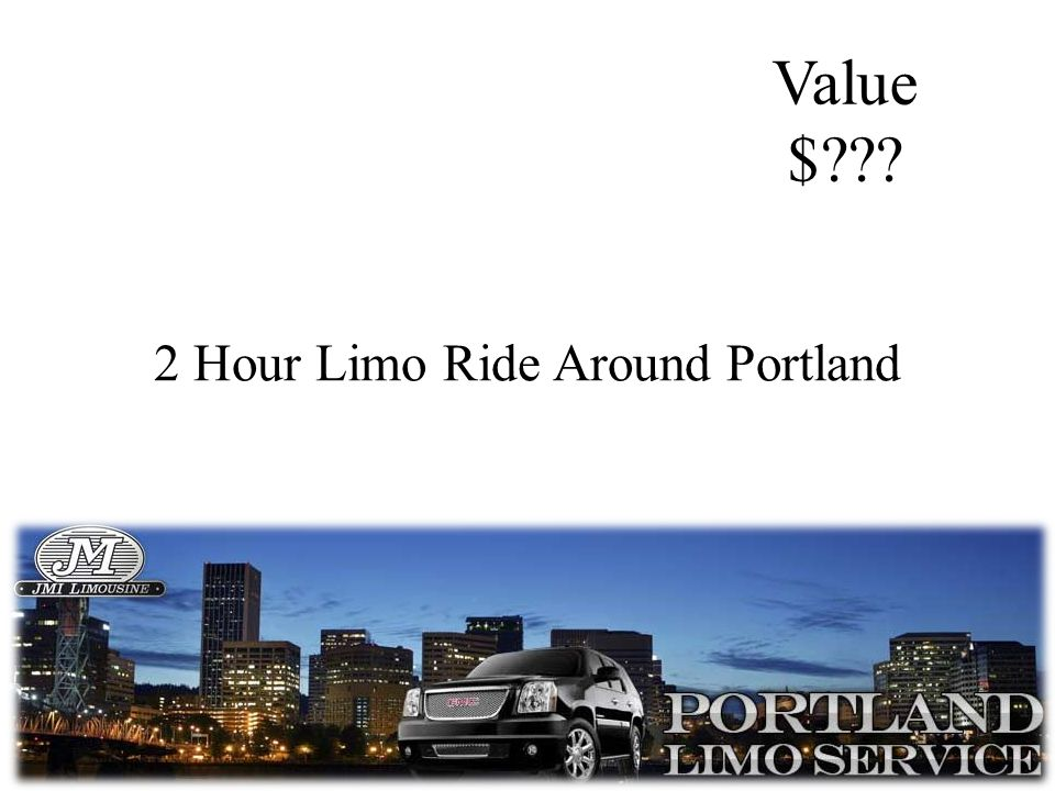 2 Hour Limo Ride Around Portland 15140 SE 82nd Drive Suite 340 Clackamas, OR 97015 info@peoplesherbs.com Value $