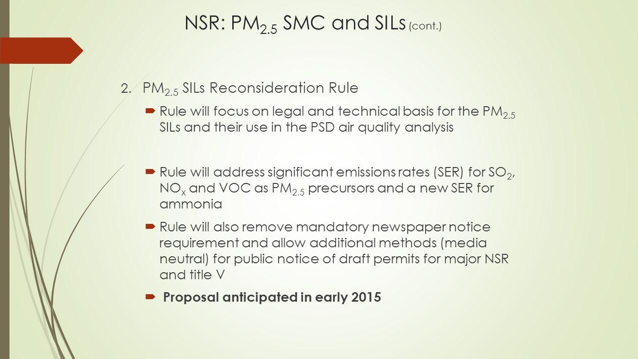 NSR: PM 2.5 SMC and SILs (cont.) 2.