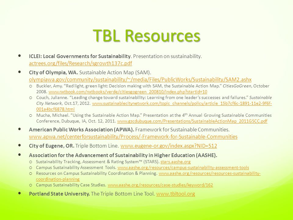 TBL Resources ICLEI: Local Governments for Sustainability.