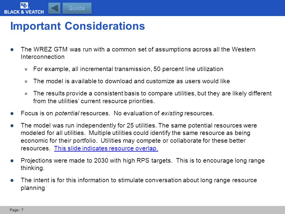 Important Considerations The WREZ GTM was run with a common set of assumptions across all the Western Interconnection For example, all incremental tra