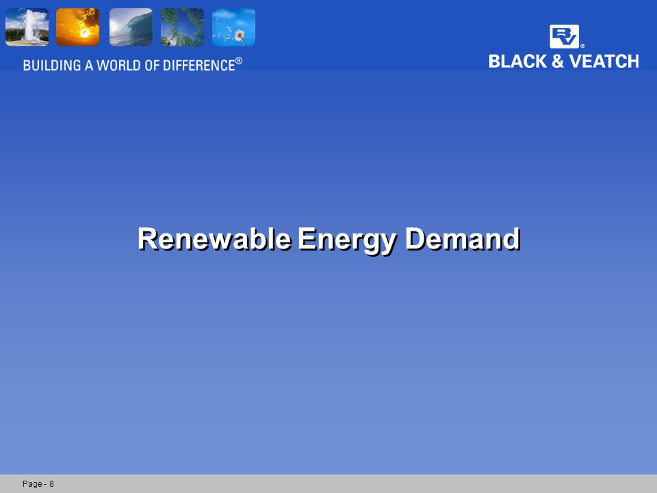 Modeled Renewable Energy Demand (GWh/yr) Page - 9 Notes –Load forecast values obtained from survey performed by LBNL.
