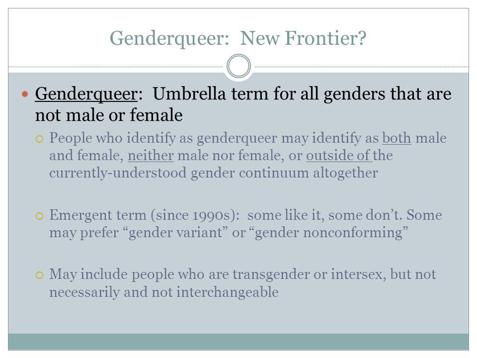 Genderqueer: New Frontier.