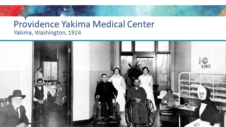 Providence Yakima Medical Center Yakima, Washington, 1924