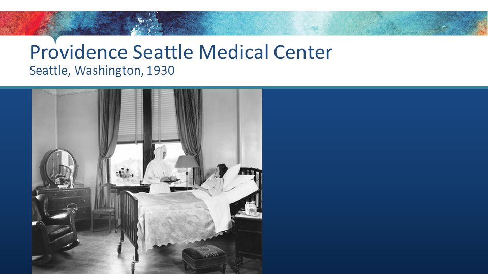 Providence Seattle Medical Center Seattle, Washington, 1930